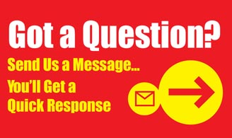Got a question? Send us a message and get a quick response